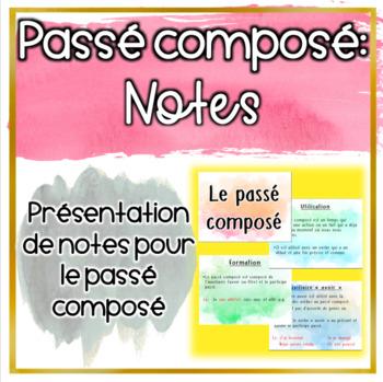 Notes: Le passé composé