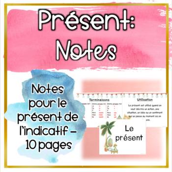 Notes: Le présent de l'indicatif