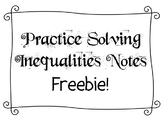 Practice Solving Inequalities Notes