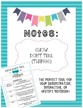 Notes: Show Don't Tell (Things)