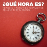 La hora / Telling time in Spanish notes and reading