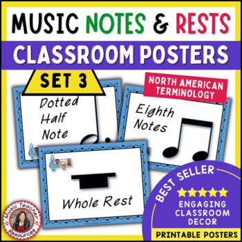 Music Posters: Music Classroom Decor: Notes and Rests Posters Set 3