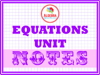 Notes for Equations Unit