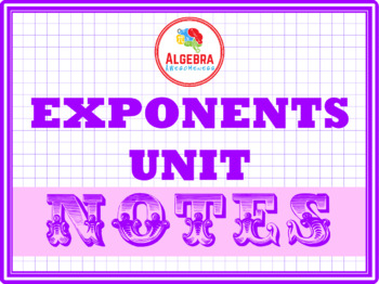 Notes for Exponents Unit