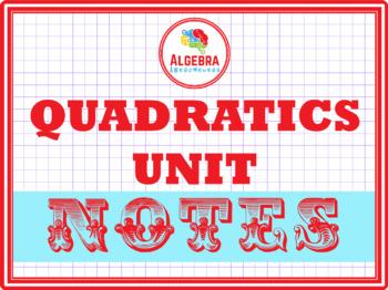 Notes for Quadratics Unit