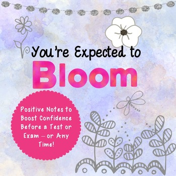 Notes for Students: You're Expected to Bloom