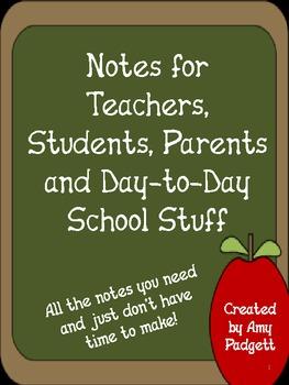 Notes for Teachers, Students, and Parents