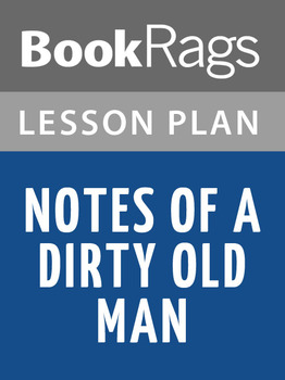 Notes of a Dirty Old Man Lesson Plans