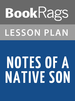Notes of a Native Son Lesson Plans