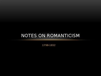 Notes on Romanticism