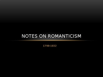 Notes on Romanticism