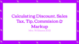 Notes on Sales Tax, Tip, Discount, Markup & Commission