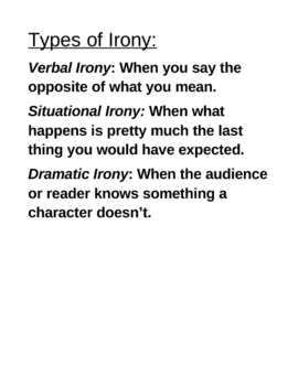 Notes on Verbal, Dramatic, and Situational Irony