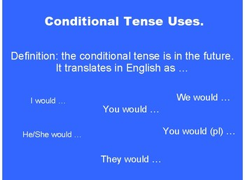 Notes on the Conditional Tense Presentation