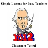 War of 1812 (Notes & Questions)
