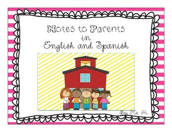 Notes to Parents in English and Spanish