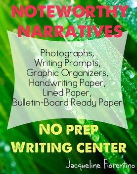 Noteworthy Narrative Writing  (Photograph Prompts & Graphic Organizers)
