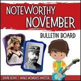 Noteworthy November -- Music Bulletin Board Set