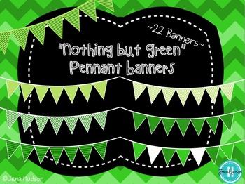 """""""Nothing But Green"""" Pennant Banners"""