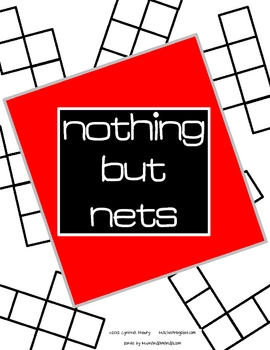 Nothing But Nets Math Inquiry Lesson Activities to Build Boxes for Cubes