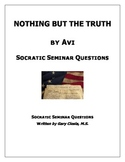 Nothing But The Truth: Socratic Seminar Questions