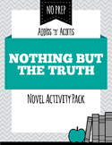 nothing but the truth by avi essay The truth about lies in nothing but the truth essay - nothing but the truth is a pun, really, to the theme of the book in a court of law, the judge will make a witness swear on the bible that they will tell the truth, the whole truth, and nothing but the truth.