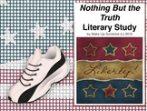 Nothing But the Truth Interactive Literary Study