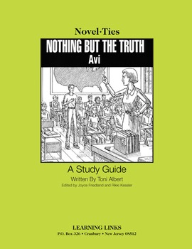 Nothing But the Truth - Novel-Ties Study Guide