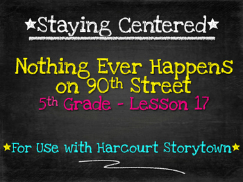 Nothing Ever Happens on 90th Street  5th Grade Harcourt Storytown Lesson 17
