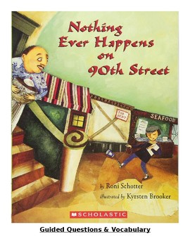 Nothing Ever Happens on 90th Street Guided Questions & Vocabulary Cards