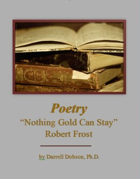 """""""Nothing Gold Can Stay"""" - Robert Frost - Poetry"""