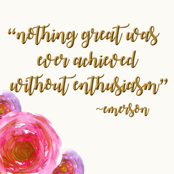 Nothing Great has ever been Achieved without Enthusiasm Quote
