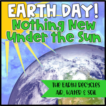 Earth Day: Nothing New Under the Sun