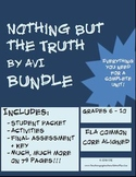 Nothing but the Truth BUNDLE (includes packet, quizzes, activities, test, etc.)