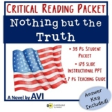 Nothing but the Truth: Critical Reading Packet and PPT
