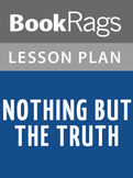 Nothing but the Truth Lesson Plans