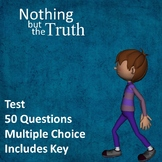 Nothing but the Truth Test EDITABLE!
