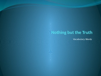 Nothing but the Truth Vocabulary Powerpoint