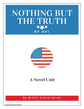 Nothing but the Truth by Avi - A Novel Unit Plan