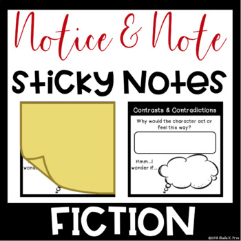 Notice & Note Signposts: POST IT NOTE TEMPLATE Graphic Organizers -Close Reading