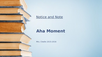 Notice and Note Aha Moment PowerPoint