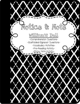 Notice and Note Close Reading Practice with William's Doll