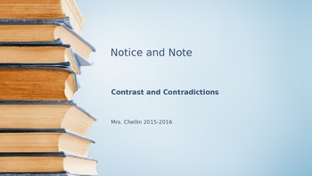 Notice and Note Contrast & Contradictions PowerPoint