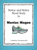 Notice and Note Signpost Guide:  Maniac Magee