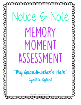 Notice and Note Memory Moment Assessment NO PREP