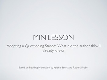 Notice and Note Reading Nonfiction:  What did the Author Think I Already Knew