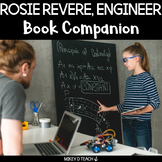 Rosie Revere Engineer Book Companion {Notice & Note Style}