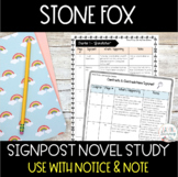Notice and Note Signpost Guide - Stone Fox - Novel Study -
