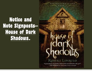 Notice and Note Signposts--House of Dark Shadows