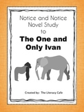 Notice and Note Signpost Guide:  The One and Only Ivan
